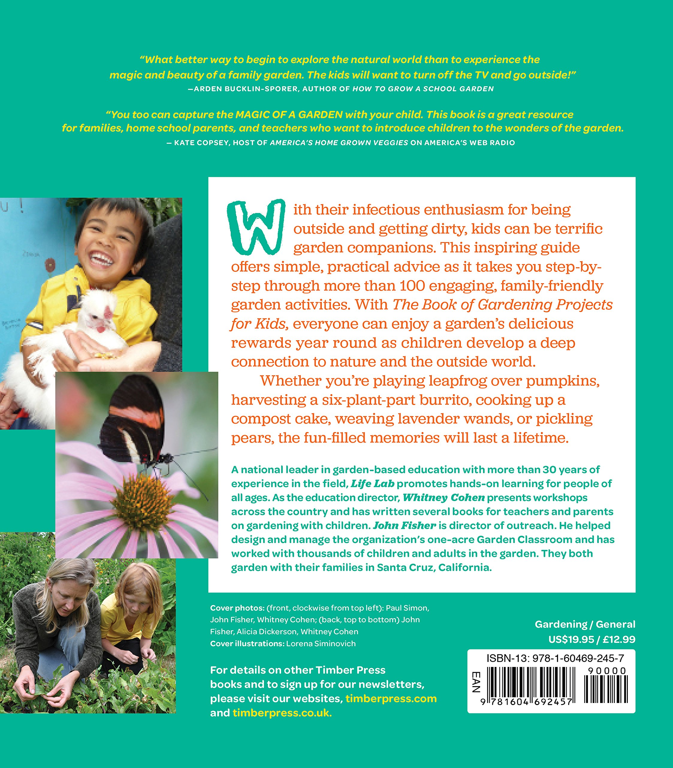 The Book of Gardening Projects for Kids: 101 Ways to Get Kids Outside, Dirty, and Having Fun by Workman Publishing