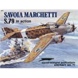 Savoia Marchetti S.79 in Action - Aircraft No. 71