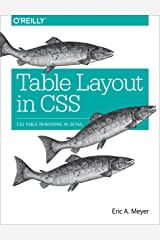Table Layout in CSS: CSS Table Rendering in Detail Kindle Edition