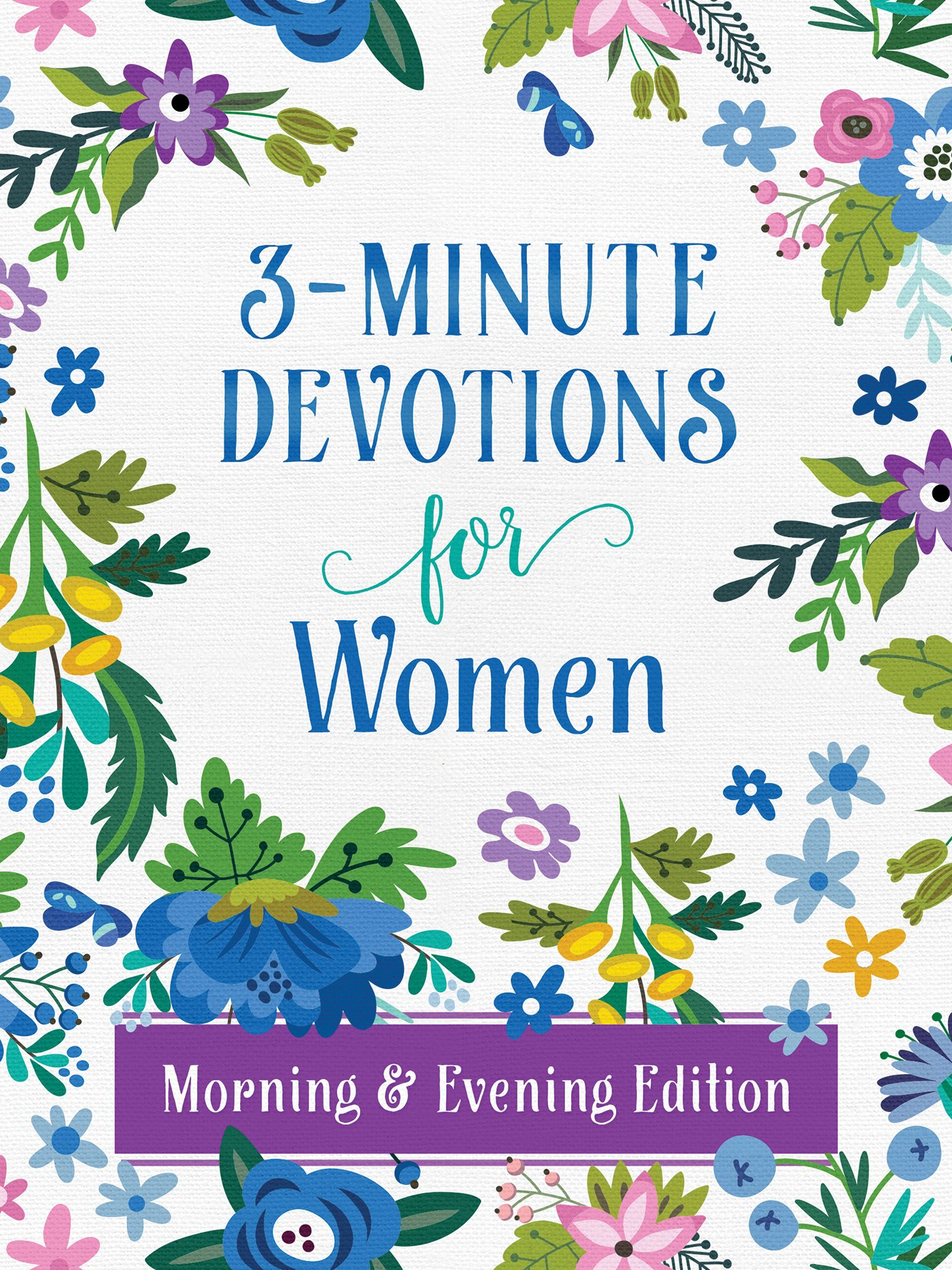 3-Minute Devotions for Women Morning and Evening Edition pdf epub