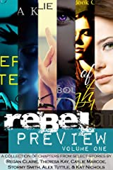 Rebel Preview (Volume Book 1) Kindle Edition