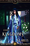 Five Kingdoms: Dryth Chronicles Epic Fantasy (Celestial Empire Book 2)