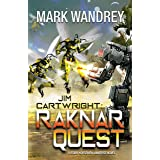 Jim Cartwright: Raknar Quest (Four Horsemen Tales Book 14)