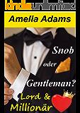 Snob oder Gentleman? (Lord & Millionär 1)
