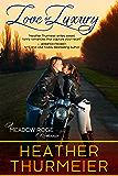 Love or Luxury (Meadow Ridge Romance Book 3)