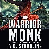 The Warrior Monk: A Seventeen Series Short Story, Book 4