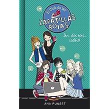 (Serie El Club de las Zapatillas Rojas 11) (Spanish Edition) May 18, 2017