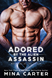 Adored by the Alien Assassin (Warriors of the Lathar Book 5) (English Edition)
