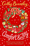 Comfort and Joy: A feel-good Christmas short story full of romance and surprises!