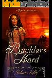 Buckler's Hard: A Risqué Regency Romance