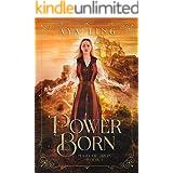 Power Born (Maid of Iron Book 1)