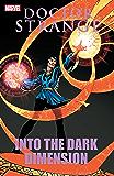 Doctor Strange: Into The Dark Dimension (Doctor Strange (1974-1987))