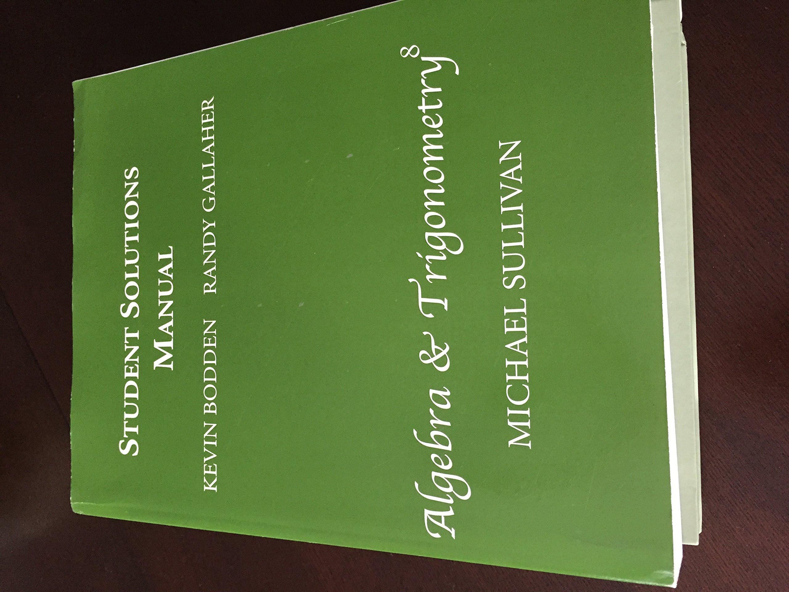 Read Online Student Solutions Manual for Algebra & Trigonometry ebook