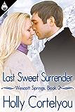 Last Sweet Surrender (Westcott Springs Book 2)