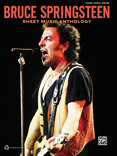 Bruce Springsteen - Sheet Music Anthology: Piano/Vocal/Guitar ...