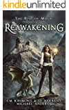 Reawakening: A Kurtherian Gambit Series (The Rise of Magic Book 2)