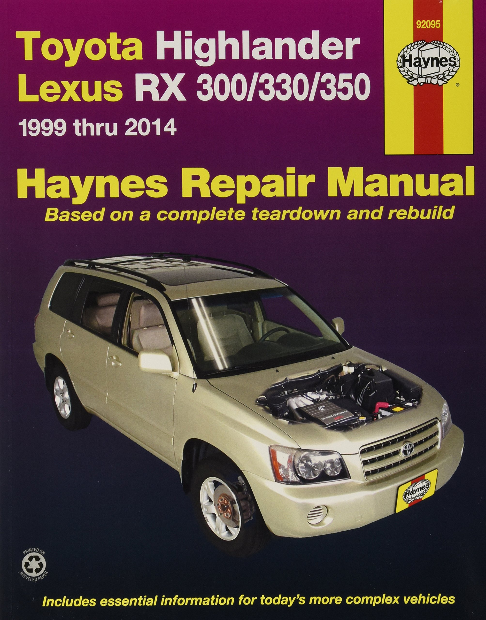 Haynes Repair Manual:Toyota Highlander Lexus RX 300/330 1999 thru 2007:  0038345920950: Amazon.com: Books