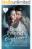 Best Friend's Boyfriend (Be My Boyfriend Book 2)