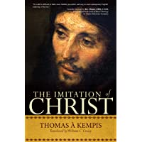 Imitation of Christ: A Timeless Classic for Contemporary Readers