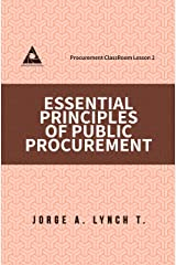 Essential Principles of Public Procurement (Procurement ClassRoom Lesson Book 2) Kindle Edition