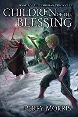 Children Of The Blessing (The Lemurian Chronicles Book 1) Kindle Edition