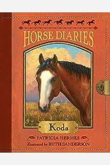Horse Diaries #3: Koda Paperback
