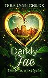 Darkly Fae: The Moraine Cycle