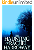 The Haunting of Rachel Harroway- Book 1