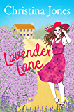 Lavender Lane: A heartwarming romantic comedy