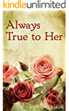Always True to Her (Emerson Book 2)