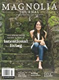 The Magnolia Journal Magazine Issue 6 (Spring, 2018) Intentional Living