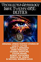 Deities: A Collected Uncollected Anthology Kindle Edition