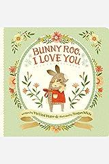 Bunny Roo, I Love You Board book