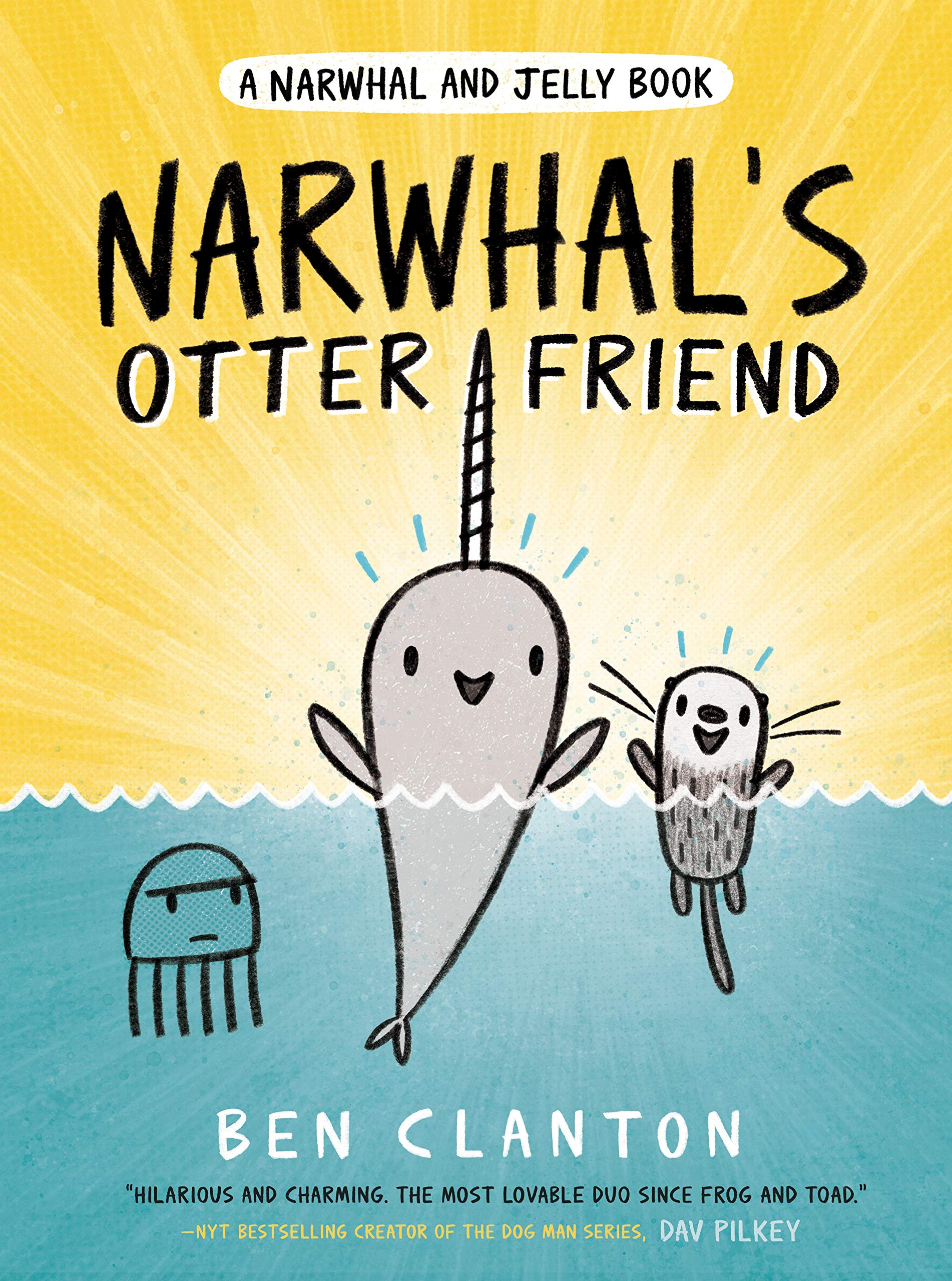 Narwhal's Otter Friend (A Narwhal and Jelly Book #4): Clanton, Ben ...