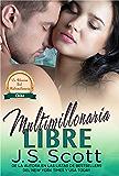 Multimillonaria Libre ~ Chloe: La Obsesión del Multimillonario ~ Libro 8 (Spanish Edition)