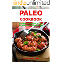 Paleo Cookbook: Easy Paleo Diet Beef Recipes for Busy People on a Budget (Free Gift): Gluten-free Diet Cookbook (Gluten-free and Low Carb Ketogenic Diet Cooking 1)