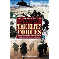The Mammoth Book of Inside the Elite Forces (Mammoth Books) (English Edition)