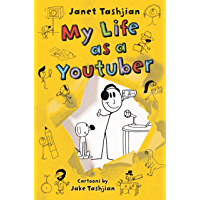 My Life as a Youtuber (The My Life series Book 7)