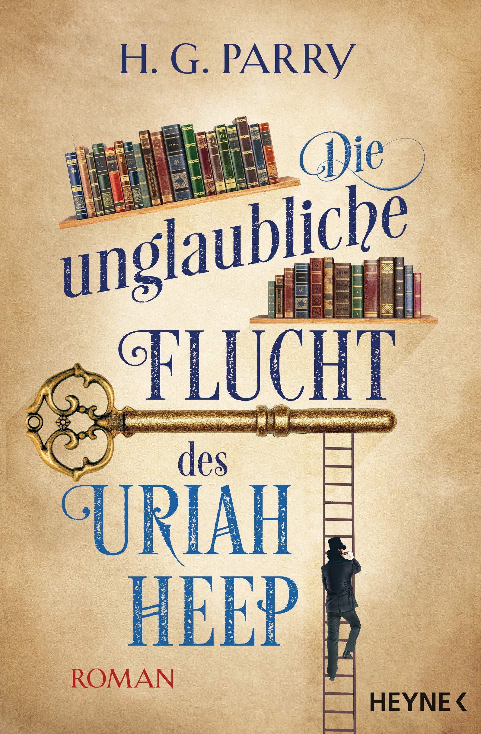 Die unglaubliche Flucht des Uriah Heep: Roman: Amazon.de: H.G. ...