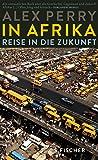In Afrika: Reise in die Zukunft (German Edition)