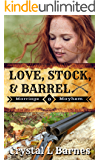 Love, Stock, & Barrel (Marriage & Mayhem Book 2)