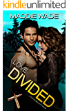 Love Divided (Fortis Security Series Book 3)