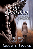 The Guardian: A Paranormal Thrill Ride! (Mended Souls Book 1)