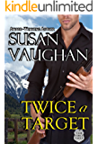 Twice A Target (Task Force Eagle Book 4)