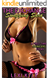 The Exchange: Swapping Sara: A First-Time Sexy Swinger Story