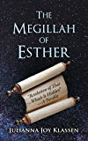 "The Megillah of Esther: ""Revelation of That Which Is Hidden""A Parable"