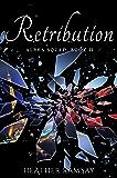 Retribution: Alpha Squad, Book 2