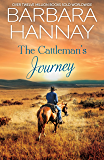 The Cattleman's Journey/Reece/Jack/Jonno (What Women Want!)
