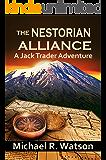 The Nestorian Alliance (A Jack Trader Adventure Book 1)