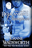 Highlander's Champion (Highlander Heat Book 6)